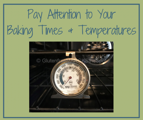 Oven Thermometer, be careful of gluten-free baking times and temperatures