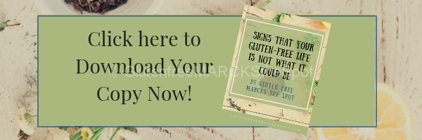 Sign up for Signs that your Gluten-Free Life is not what It Could Be