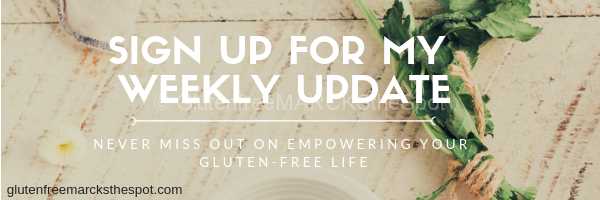 Weekly Update to Gluten-Free Marcks The Spot Sign-Up