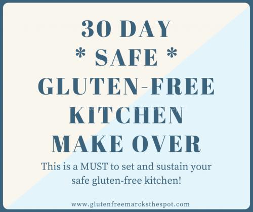 30 Day Safe Gluten-Free Kitchen Make Over