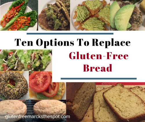 Ten Options To Replace Your Gluten Free Bread Gluten Free