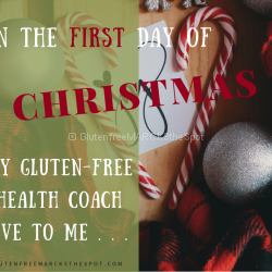 First Day of Gluten-Free Christmas: Patience