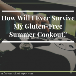 Survive gluten-free summer cookout