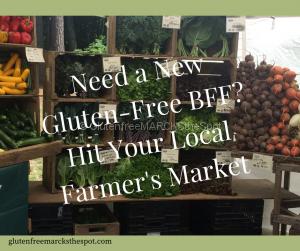 gluten-free BFF your Farmer's Market