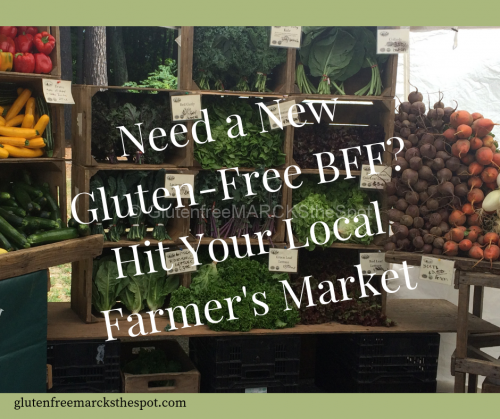 gluten-free BFF your Farmer's Market