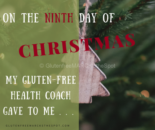 The Ninth Gluten-free Day of Christmas