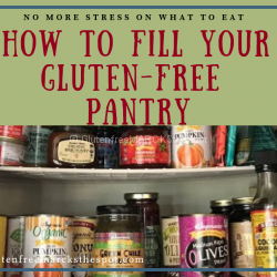 How to Fill Your Gluten-Free Pantry