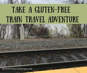 Gluten-Free Train Travel