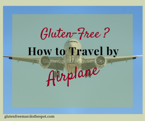gluten-free travel by airplane