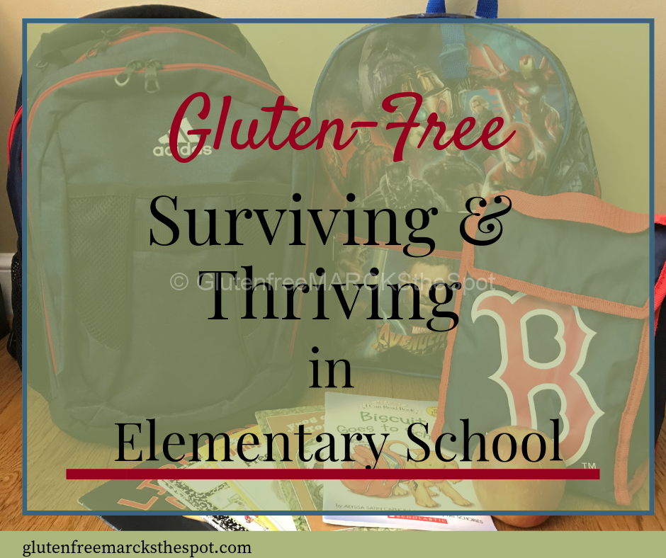 Gluten-Free Surviving and Thriving in Elementary School
