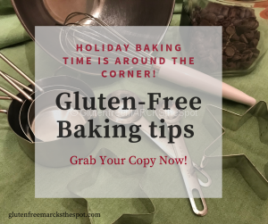 Gluten-Free Baking Tips Downloads
