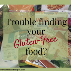 Trouble Finding Your Gluten-Free Food?