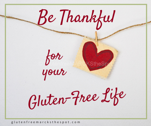 Be Thankful for Your Gluten-Free Life