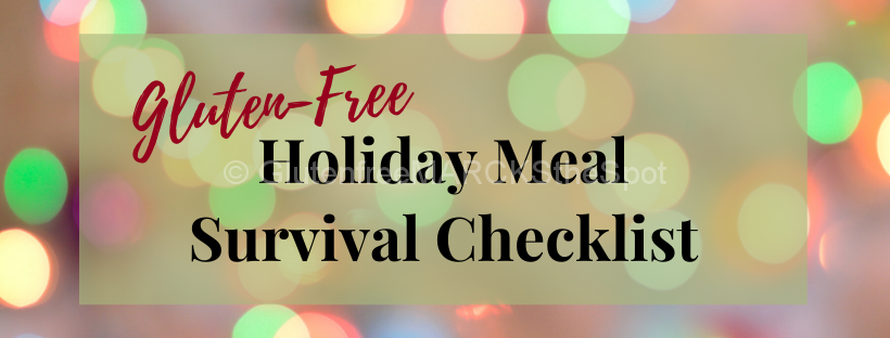 Gluten-Free Holiday Meal Survival Checklist Download