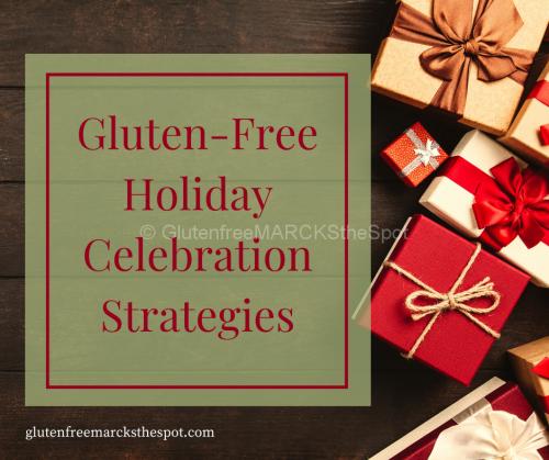 Gluten-Free Holiday Celebration Strategies