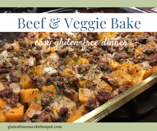 Gluten-Free Beef and Veggie Bake