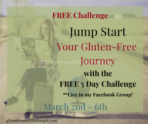 Jump Start Your Gluten-Free Journey 5 Day Challenge