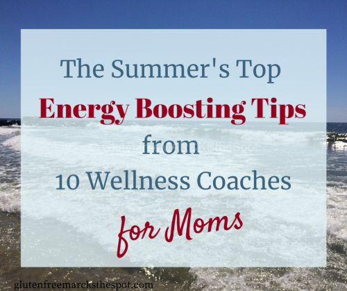 Summer Energy Boosting Tips from 10 Wellness Coaches
