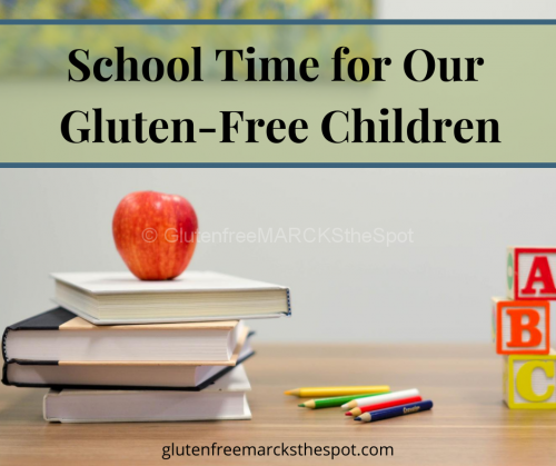 School Time for our Gluten-Free Students
