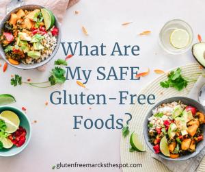 Safe Gluten-Free Foods