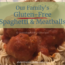 Gluten-Free Spaghetti and Meatballs