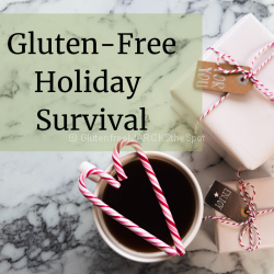 Gluten-Free Holiday Survival