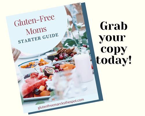 Gluten-Free Moms Starter Guide